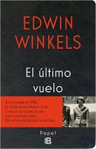 """""""El Ultimo Vuelo"""". La novela tras un trabajo periodístico."""