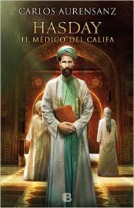 """Carlos Aurensanz regresa con """"Hasday. El Médico del Califa"""""""